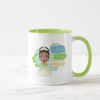 Tiana | Live Your Dreams Mug