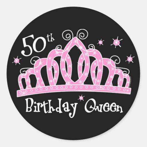 Tiara 50th Birthday Queen DK Round Stickers