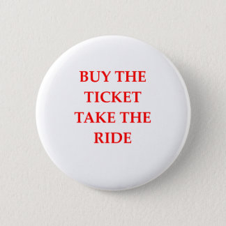 TICKET 2 INCH ROUND BUTTON