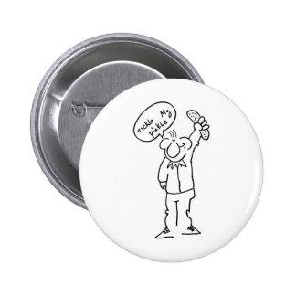 Tickle My Pickle 2 Inch Round Button