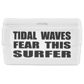 Tidal Waves Fear This Surfer Cooler