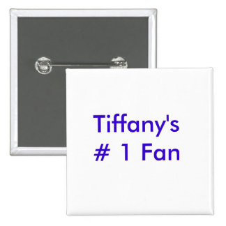 Tiffany s 1 fan badge avec épingle