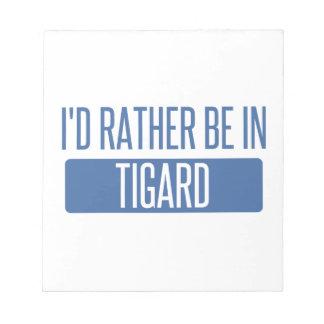 Tigard Notepad