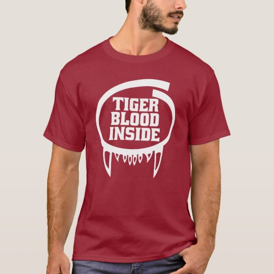 Tiger Blood Inside Shirt for dark apparel