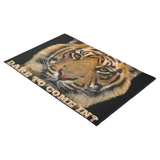 Tiger: Dare to come in? Doormat