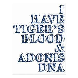 Tiger's blood adonis dna Sheen Postcard