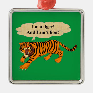 Tigers, Lions and Puns Metal Ornament