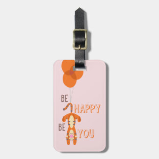 Tigger | Be Happy Be You Quote Luggage Tag