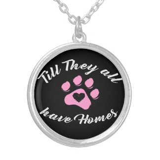 Till they all have homes - Jewelry