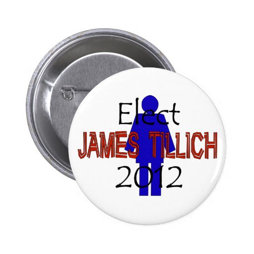 Tillich For President Pinback Buttons