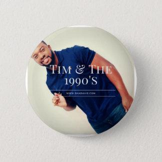 Tim Drummer 2 Inch Round Button