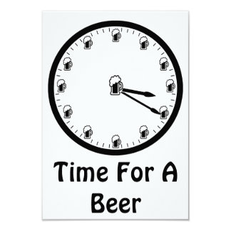 """Time For A Beer 3.5"""" X 5"""" Invitation Card"""