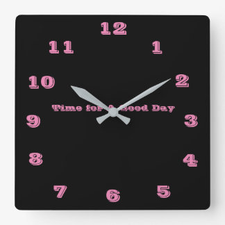 Time for a Good Day Clock