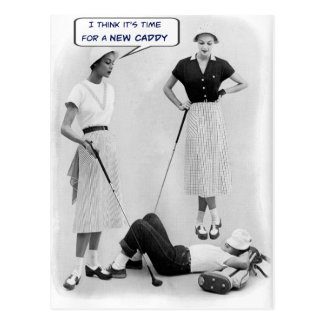 Time For A New Caddy - Golf Postcard