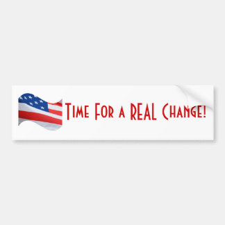 Time for a real change, American Flag Bumper Sticker