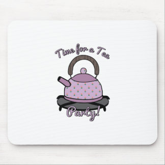 Time For A Tea Party Mousepads