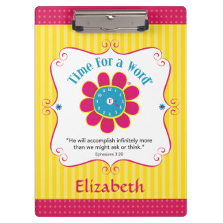 Time for a Word-Eph 3:20-personalized clipboard