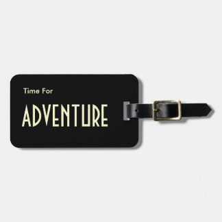 Time For Adventure Modern Personalize Luggage Tag