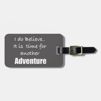 Time for Adventure Traveler Grey and White Luggage Tag
