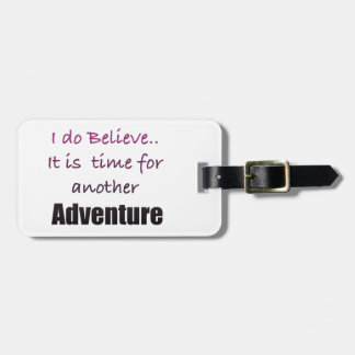 Time for Adventure Traveler Luggage Tag