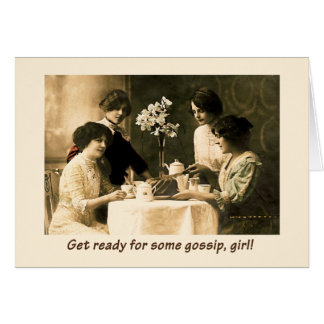 Time for Gossip, Girl! Card