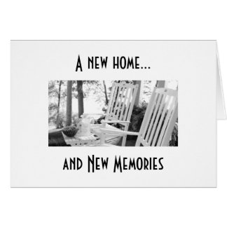 TIME FOR NEW MEMORIES IN YOUR NEW HOME GREETING CARD