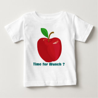 Time for Wunch ? Baby T-Shirt
