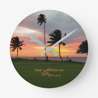 Time is different on Maui Round Clock