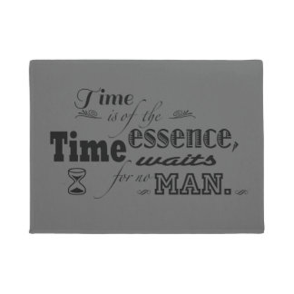 Time is of the essence quote doormat