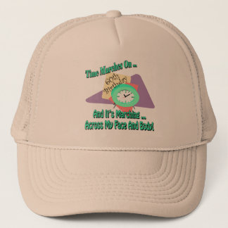 Time Marches On 60th Birthday Gifts Trucker Hat