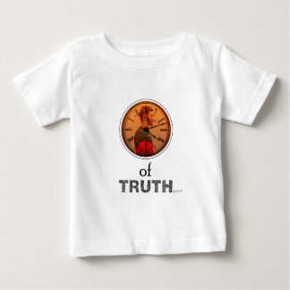 Time of truth baby T-Shirt