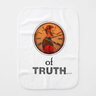 Time of truth burp cloth