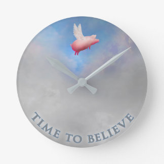 Time to believe-when pigs fly wall clock