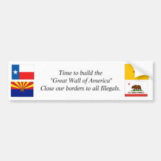 "Time to. build the ""Great Wall of America"" Bumper Sticker"