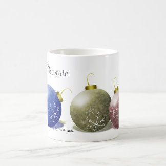 Time to Decorate 2, Time to Decorate, by Lisa M... Basic White Mug