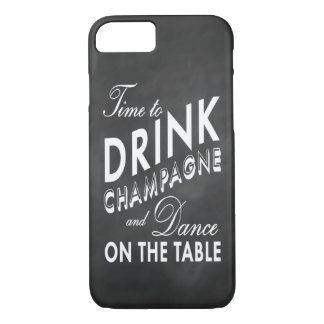 Time to Drink Champagne Chalkboard iPhone 7 Case