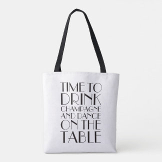 Time to Drink Champagne Tote - white