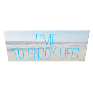 TIME TO ENJOY LIFE Fun Beach Photo Retirement Canvas Print