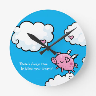 Time to follow your dreams flying pig round clock