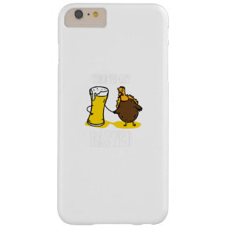Time To Get Basted Turkey Thanksgiving Funny Barely There iPhone 6 Plus Case