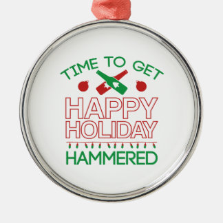 Time To Get Happy Holiday Hammered Metal Ornament