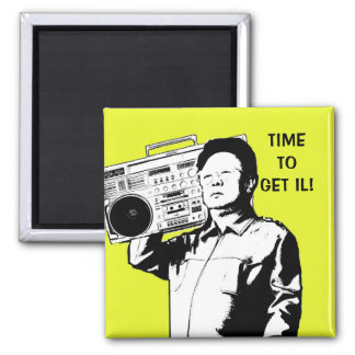 Time to get IL! Square Magnet