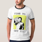 Time to get IL! T-Shirt
