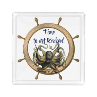 Time To Get Kraken With Ships Wheel Acrylic Tray