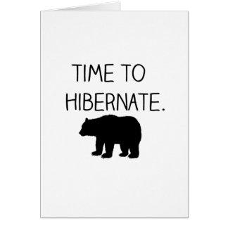 Time To Hibernate Card