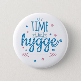 time to hygge 2 inch round button
