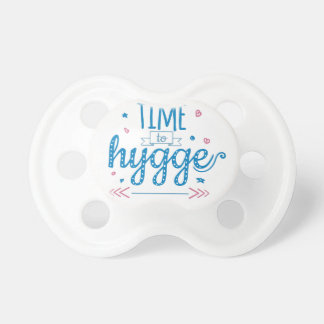 time to hygge pacifier