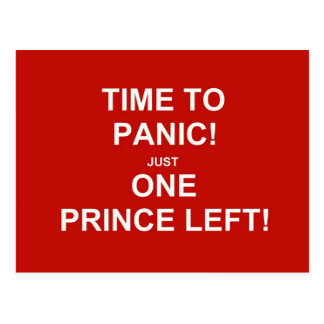 Time to panic! Just one prince left! Postcard