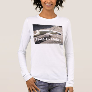 Time to Relax Long Sleeve T-Shirt