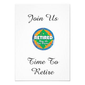 """TIME TO RETIRE"" RETIREMENT PARTY CELEBRATION 5"" X 7"" INVITATION CARD"